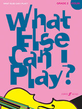 What Else Can I Play? Grade 2 VIOLIN Solo Piano SONGS FABER Music BOOK