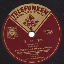 Fud Candrix Orchester 1938 : Vilja Lied + Ti - Pi _Tin