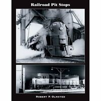RAILROAD PIT STOPS from Ohio to Nebraska -- (NEW BOOK)