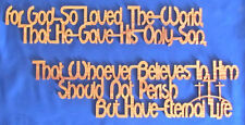 (John 3:16) For God So Loved The World... Hand Cut Wood Wall Hanging - Set of 2