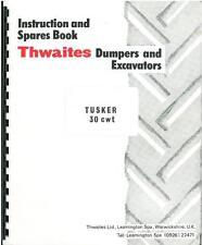 THWAITES DUMPER - TUSKER 30cwt PARTS MANUAL
