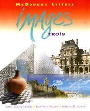Images Trois Lectures Litteraires by Jean-Paul Valette, Rebecca M. Valette...