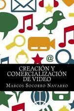 Creación y Comercialización de Video by Marcos Socorro Navarro (2015, Paperback)