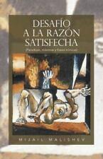 Desafio a la Razon Satisfecha: (Paradojas, Maximas y Frases Ironicas) (Paperback