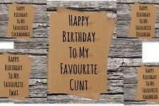 offensive/rude happy birthday to my favourite c*nt card recycled shadow 5 design