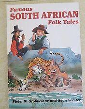 Famous South African Folk Tales by Sean Verster and Pieter W. Grobbelaar (2003,