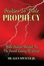 Studies in Bible Prophecy : A Study of the Events Related to the Second...