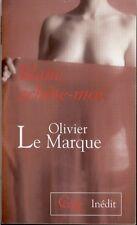Olivier LE MARQUE . BLANC , ACHETE - MOI . Le Cercle Poche , 2008 .