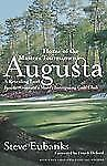 Augusta : Home of the Masters Tournament by Steve Eubanks (1998, Paperback)