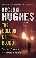 The Colour of Blood: An Ed Loy Novel (Ed Loy Mystery 2), Hughes, Declan, Good Bo