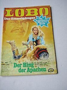 LOBO   -  Heft Nr. 45 :  Der Ring der Apachen   (Pabel 1976 - 81)
