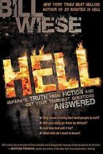 Hell : Separate Truth from Fiction and Get Your Toughest Questions Answered by B