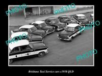 OLD LARGE HISTORIC PHOTO OF BRISBANE TAXI SERVICE FLEET OF CARS c1958 QLD