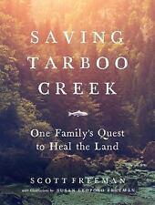 Saving Tarboo Creek 1 Family's Quest Land SCOTT FREEMAN softcover ARC NEW