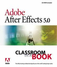Adobe After Effects 5.0: Classroom in a Book