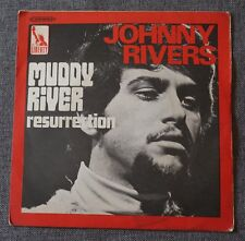 Johnny Rivers, muddy river / resurrection,  SP - 45 tours