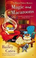 """""""AS NEW"""" Magic and Macaroons (Magical Bakery Mystery), Cates, Bailey, Book"""