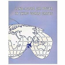 Land-Based Air Power in Third World Crises by David Mets (2012, Paperback)