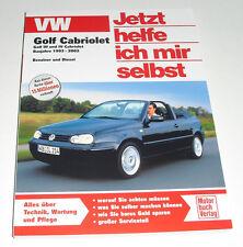 Reparaturanleitung VW Golf III + IV Cabriolet / 3 + 4 Cabrio, Benziner + TDI