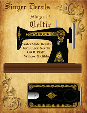"Singer Model 15 ""Celtic"" Style  Sewing Machine  Restoration Decals"