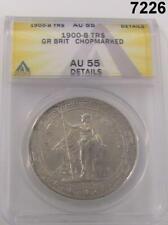 1900-B TRADE DOLLAR GREAT BRITIAN ANACS CERTIFIED AU55 CHOPMARKED #7226