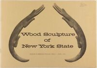 Antique American New York State Carved Wood Folk Sculpture 1975 Exhibit Catalog