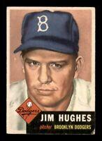 1953 Topps Set Break # 216 Jim Hughes VG-EX *OBGcards*