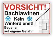 Schild / Warnhinweis Vorsicht Dachlawinen Kein Winterdienst 3mm Alu-verbund. P51
