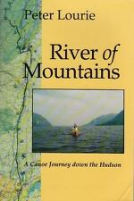 River of Mountains: A Canoe Journey Down the Hudson New York State Series