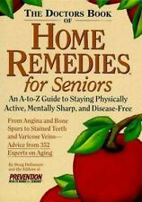 The Doctor's Book of Home Remedies for Seniors, Dollemore, Doug, Prevention Heal