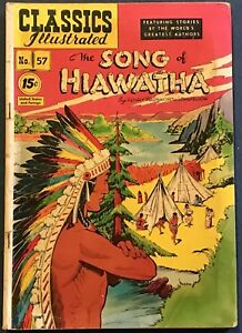 Classics Illustrated #57  The Song Of Hiawatha  Henry Wadsworth Longfellow  #94