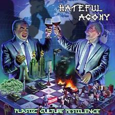 Hateful Agony - Plastic, Culture, Pestilence [CD]