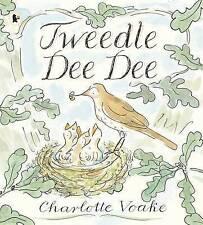 Tweedle Dee Dee, Voake, Charlotte, New Book