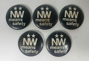 Lot of 5 Vintage 'NW Means Safety' Norfolk & Western Railroad Pinback Button Pin