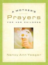 A Mother's Prayers for Her Children