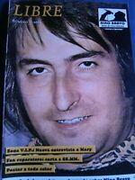 """Revista Nino Bravo """" Libre """" Nº 5 Edicion 2009 - Perteneciente Al Club de Fans"""