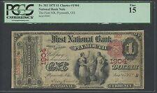 FR383 CH #1904 $1 1875 NAT'L PLYMOUTH,OHIO PCGS FINE 15 (7 KNOWN) WL9380