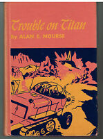 Trouble On The Titan by Alan Nourse 1954 1st Ed. Vintage Book! $