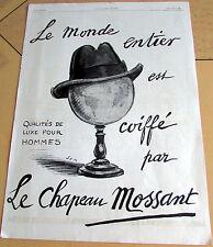 MOSSANT / CHAPEAU / QUALITES / SEM  / 1924  /  MODE / PUBLICITE ANCIENNE