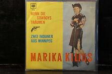 Marika Kilius – Wenn Die Cowboys Träumen / Zwei Indianer Aus Winnipeg