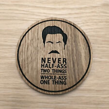 Ron Swanson Ass Quote Parks and Recreation Inspired Laser cut Wooden Coaster