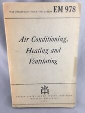 WWII Book War Dept Education Manual EM 978 Air Conditioning Heating Ventilating