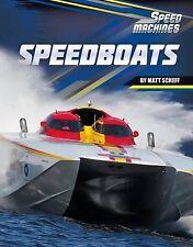 NEW Speedboats (Speed Machines) by Matt Scheff