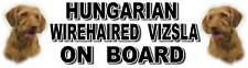 HUNGARIAN WIREHAIRED VIZSLA ON BOARD Sticker -Starprint