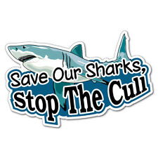 Save Our Sharks, Stop The Cull Car Laptop Sticker Decal Funny Car Prank Lapto...