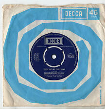 "Engelbert Humperdinck There Goes My Eveything 7"" Sgl 1967"