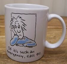 If there is an Emergency Call 911 Coffee Mug Cup Sad Person Shoebox Sadness