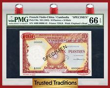 TT PK 96s 1953 FRENCH 1'INDO-CHINA/CAMBODIA 10 PIASTRES=10 RIELS PMG 66 EPQ GEM!