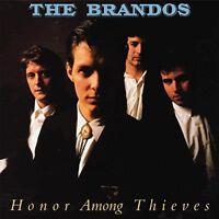THE BRANDOS - HONOR AMONG THIEVES (BLACK VINYL)   VINYL LP NEU