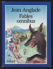 █ ANGLADE Jean FABLES OMNIBUS dessins de Jean-Gabriel SERUZIER 1981 █